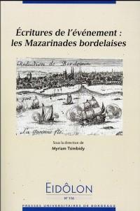 Écritures de l'évènement les Mazarinades Bordelaises