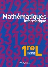 Mathématiques 1e L Enseignement obligatoire : Informatique