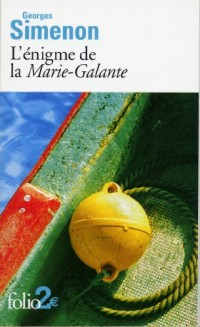 L'Enigme de la Marie-Galante