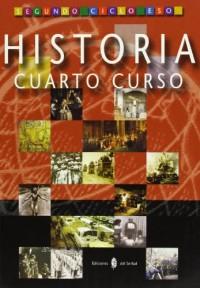 Historia. Cuarto curso. Libro del alumno