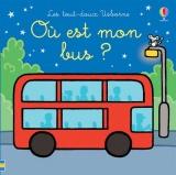 Où est mon bus ? - Les tout-doux Usborne