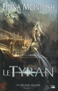 Valisar, Tome 2 : Le Tyran