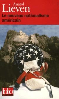 Le nouveau nationalisme américain