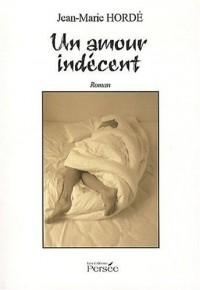 Un Amour Indecent