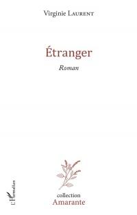 Étranger: Roman