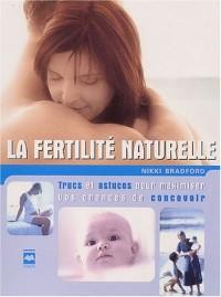 La fertilité naturelle : Trucs et astuces pour maximiser vos chances de concevoir