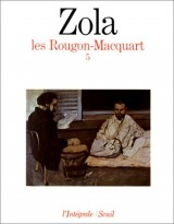 Les Rougon-Macquart, tome 5 : L'oeuvre. La terre. Le rêve. La bête humaine