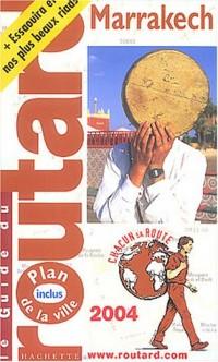 Guide du Routard : Marrakech 2004