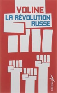 La Revolution Russe - Histoire Critique et Vecue
