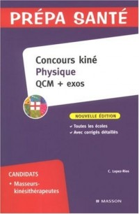 Concours kiné Physique : QCM + exos