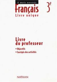 Français 3e : Livre du professeur