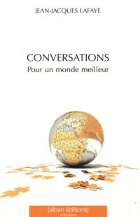 Conversations pour un monde meilleur