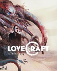 Au coeur du cauchemar : Une monographie sur Howard Phillips Lovecraft