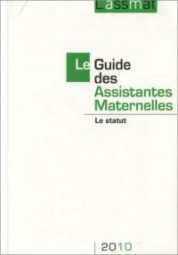 Le Guide des assistantes maternelles 2010 : Le statut