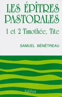 Les Épitres pastorales 1 et 2 timothée, tite