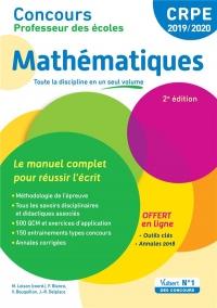 Concours Professeur des écoles - Mathématiques - Le manuel complet pour réussir l'écrit - CRPE 2019-2020