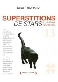 Superstition de stars et autres célébrités