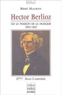 Hector Berlioz : 1803-1869