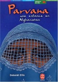 Parvana, tome 1 : Une enfance en Afghanistan