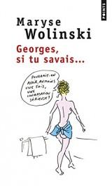 Georges, si tu savais... [Poche]