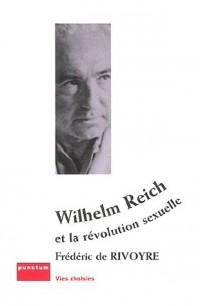 Wilhelm Reich et la révolution sexuelle