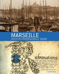 Marseille, archives remarquables.