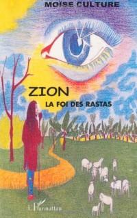 Zion : La foi des rastas