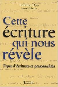 Cette écriture qui nous révèle : Types d'écritures et personnalités
