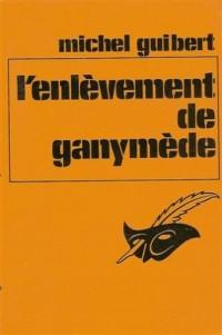 L'enlèvement de Ganymède : Collection le masque n° 1486