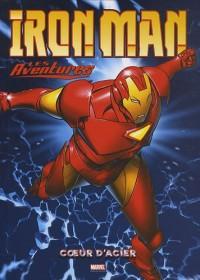 Iron Man - Les Aventures, Tome 1 : Coeur d'acier : Avec 1 poster géant Marvel