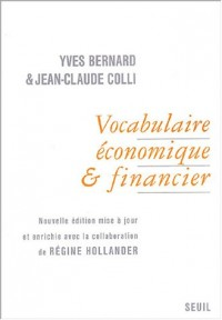 Vocabulaire économique & financier (avec les terminologies anglaise, allemande et espagnole)