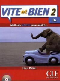 Vite et Bien 2 : Niveau B1 (1CD audio)