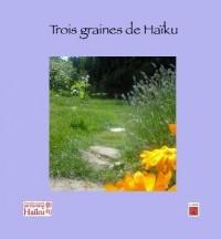 Trois graines de Haïku