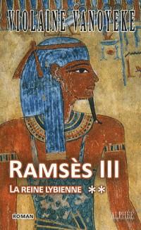Ramsès III, Tome 2 : La reine lybienne