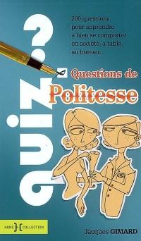 Questions de Politesse : Quiz