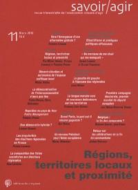 Savoir/Agir, N° 11 : Régions, territoires locaux et proximité