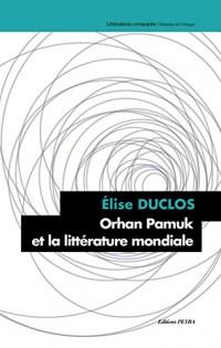 Orhan Pamuk et la Litterature Mondiale