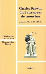 Charles Darwin, Dit l'Attrapeur de Mouches