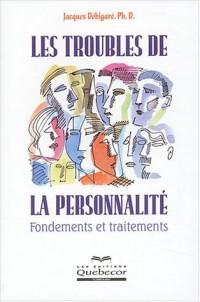 Les troubles de la personnalité : Fondements et traitements