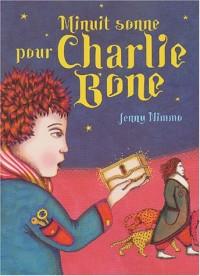 Minuit sonne pour Charlie Bone