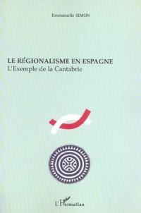 Le régionalisme en Espagne : L'exemple de la Cantabrie
