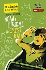 Noah et l'énigme du Ghost Train