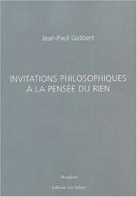 Invitations philosophiques à la pensée du rien