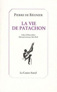 La vie de Patachon