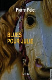 Blues pour Julie