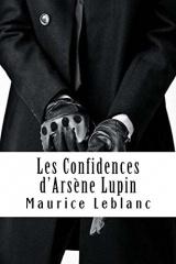 Les Confidences d'Arsène Lupin: Arsène Lupin, Gentleman-Cambrioleur #5