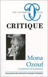 Critique, N° 831-832, août-septembre 2016 : Mona Ozouf : la patience et la passion