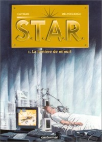Star, tome 1 : La Lumière de minuit