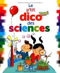 P'Tit Dico des Mots des Sciences