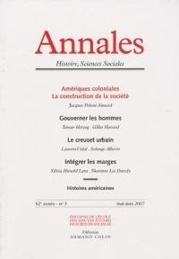 Histoire, sciences sociales, vol. 62, N° 3 : Amériques coloniales, La construction de la société, mai-juin 2007